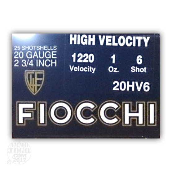 "25rds - 20 Gauge Fiocchi High Velocity 1 Ounce 2 3/4"" #6 Shot Ammo"