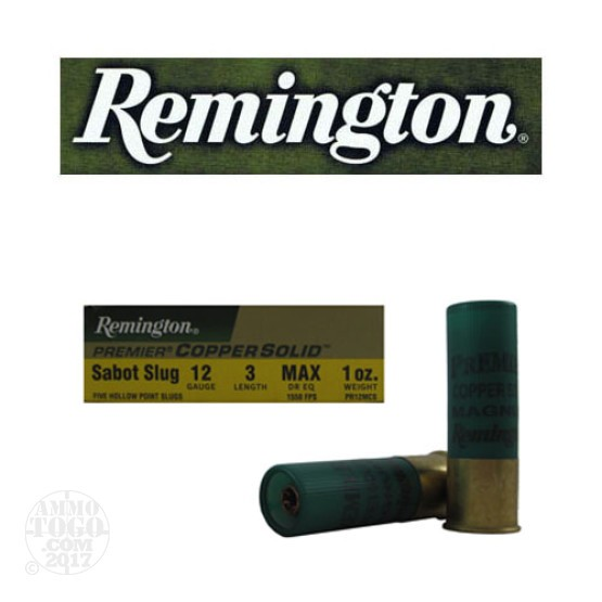 "5rds - 12 Gauge Remington Premier Copper Solid 3"" 1oz. Copper Sabot Slug Ammo"
