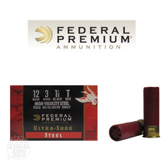 "25rds - 12 Ga. Federal Ultra-Shok 3"" 1 1/8oz. #T HV Steel Shot"