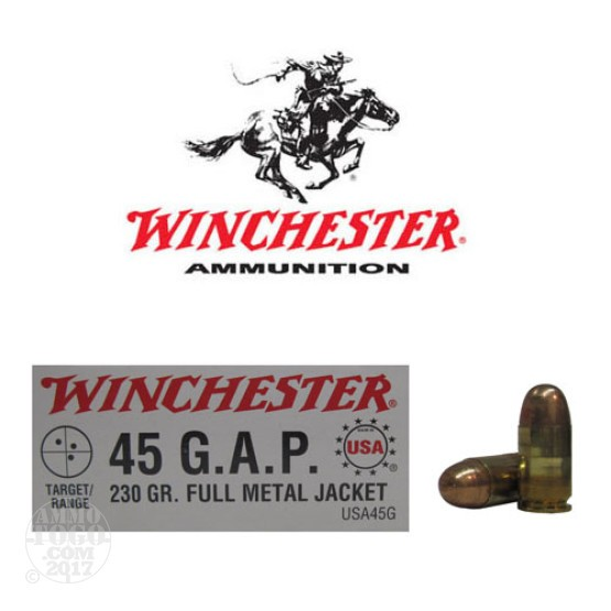 500rds - 45 GAP Winchester USA 230gr. FMJ Ammo