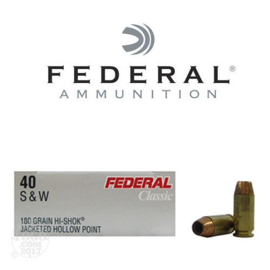50rds - 40 S&W Federal LE Hi-Shok 180gr. Hollow Point Ammo