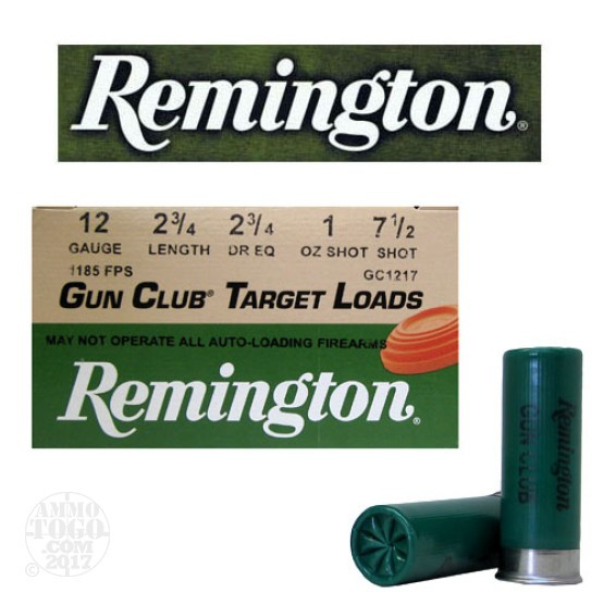 "250rds - 12 Gauge Remington Gun Club 2 3/4""  1 oz. #7 1/2 Shot"