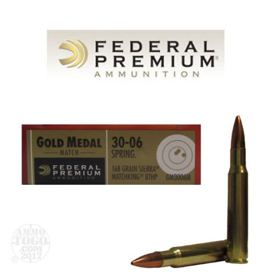 200rds - 30-06 Federal Gold Medal 168gr. Match Ammo