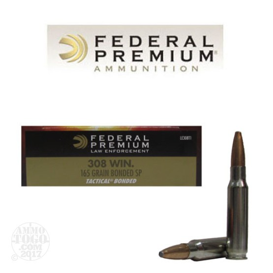 20rds - .308 Federal LE Tactical Bonded 165gr. SP Ammo