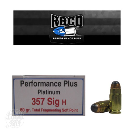 20rds - 357 Sig RBCD Performance Plus 60gr. Total Fragmenting SP Ammo