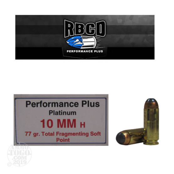 20rds - 10mm RBCD Performance Plus 77gr. Total Fragmenting Soft Point Ammo