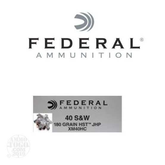 50rds - 40 S&W Federal 180gr. HST JHP Ammo