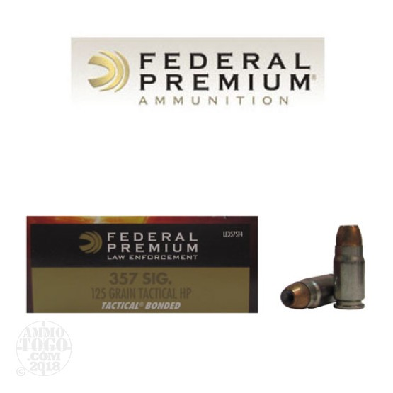 50rds - 357 Sig Federal LE Tactical Bonded 125gr. Hollow Point Ammo
